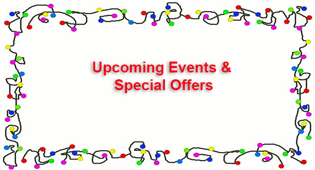 Upcoming Events & Special Offers
