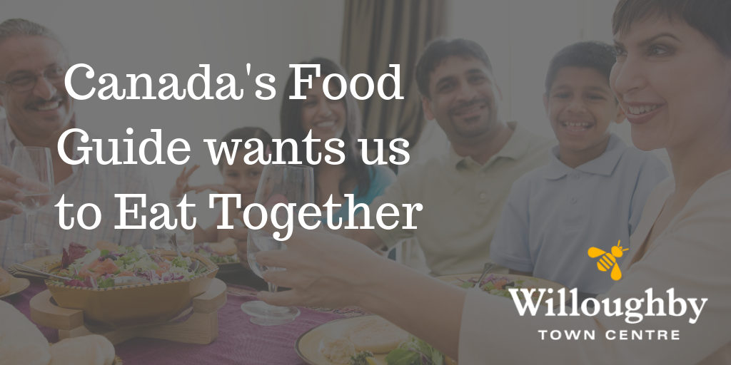 Canada's Food Guide wants us to Eat Together
